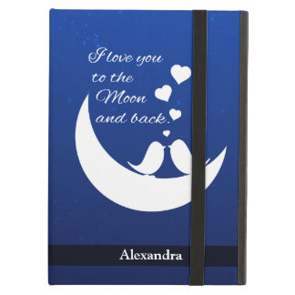I Love You to the Moon and Back iPad Air Cover