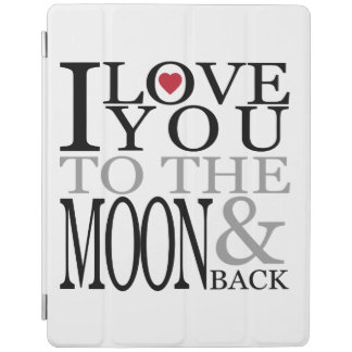 I Love You To The Moon And Back iPad Cover