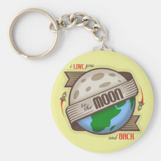 I Love You To The Moon And Back - Key Chain