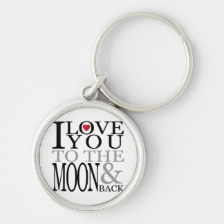 I Love You To The Moon And Back Key Chain