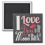 I Love You to the Moon and Back - Mixed Typography