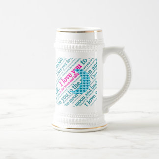 I Love You to the Moon and Back Mothers Day Gifts Beer Steins