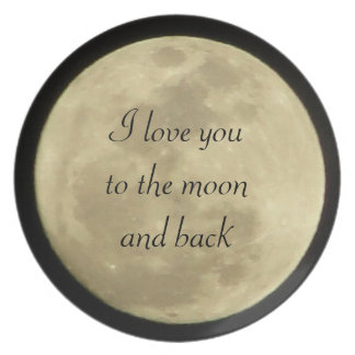 I love you to the moon and back plate