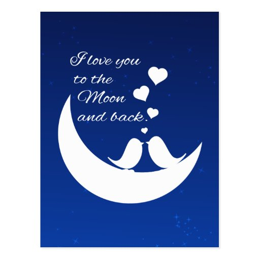 I Love You to the Moon and Back Post Cards