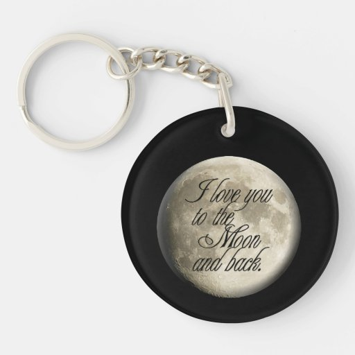 I Love You to the Moon and Back Realistic Lunar Keychain