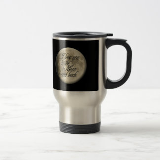 I Love You to the Moon and Back Realistic Lunar Coffee Mugs