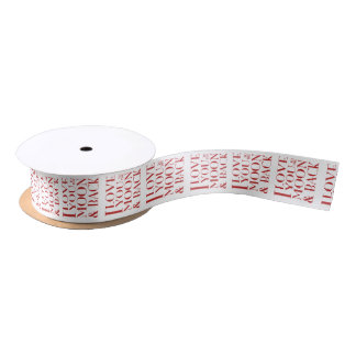 I love you to the moon and back satin ribbon