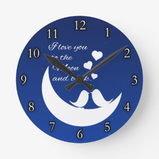 I Love You to the Moon and Back Round Clock