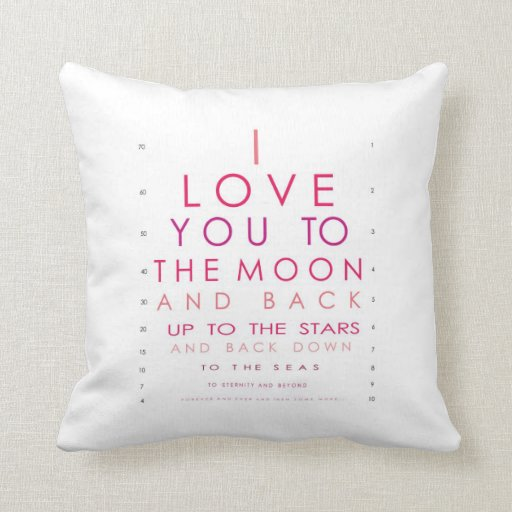 Throw Pillow I Love You To The Moon And Back : I Love You to the Moon and Back Throw Pillows Zazzle