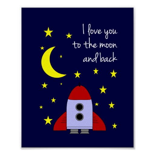 I Love You To The Moon and Back Wall Art Print
