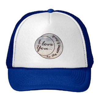 I Love You to the Moon & Back Cap
