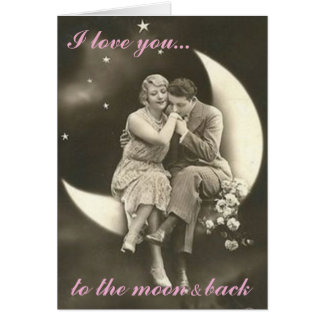 I love you to the moon & back card. card