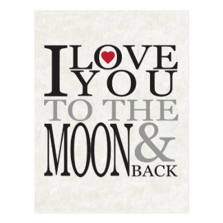 I LOVE YOU TO THE MOON & BACK POSTCARD