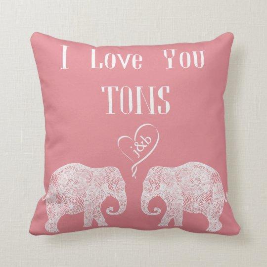 I LOVE YOU TONS/Elephant Art/Wedding Personalised Cushion