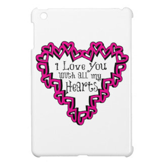 I Love You With All My Hearts Case For The iPad Mini