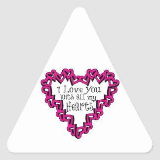 I Love You With All My Hearts Triangle Sticker