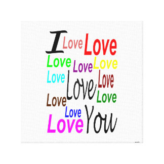 I Love you Wrapped Canvas