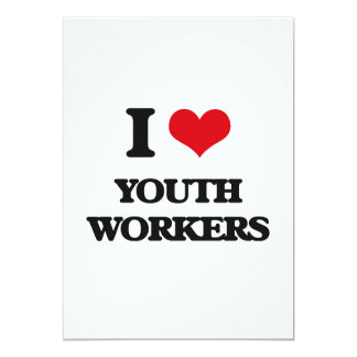 """I love Youth Workers 5"""" X 7"""" Invitation Card"""
