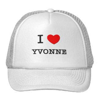 I Love Yvonne Trucker Hat
