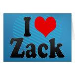 I love Zack Greeting Card