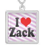 I love Zack Pendant