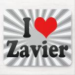 I love Zavier Mousepads