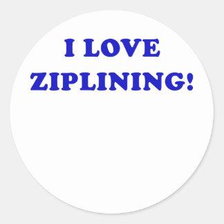 I Love Ziplining Round Sticker