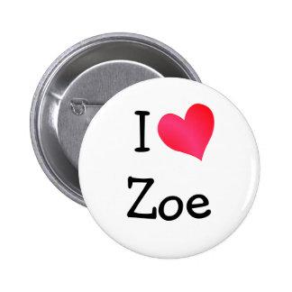 I Love Zoe 6 Cm Round Badge