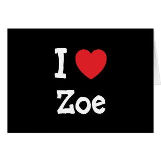 I love Zoe heart T-Shirt Greeting Card