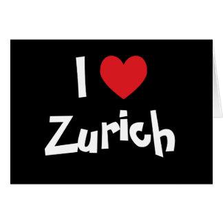 I Love Zurich Greeting Card