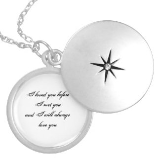 I loved you and will always silver locket