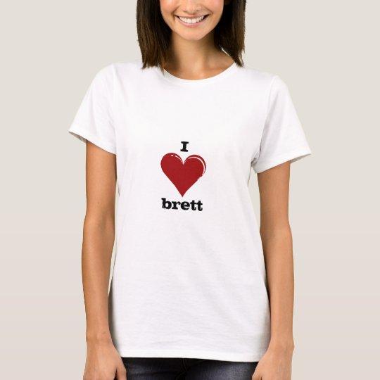 I luv brett T-Shirt