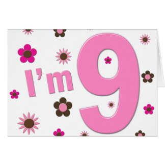 I m 9 Pink And Brown Flowers Cards