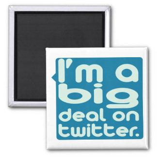I m a Big Deal on Twitter Refrigerator Magnets