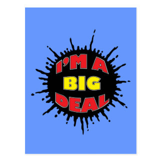 I m A Big Deal - Sly Social Commentary Postcard