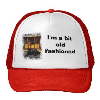 I m a bit old fashioned trucker hats