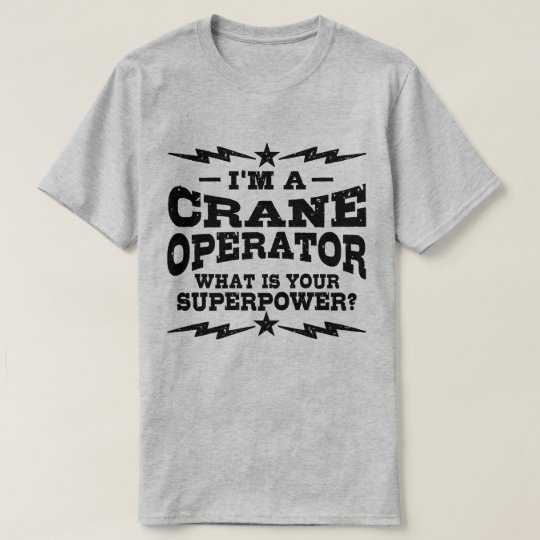 I'm A Crane Operator What Is Your Superpower