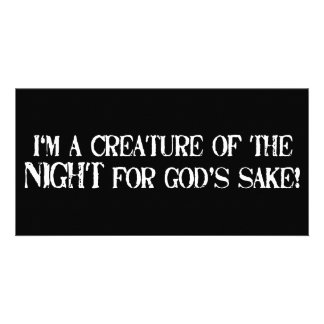 I m a Creature of the Night for God s Sake Photo Card Template
