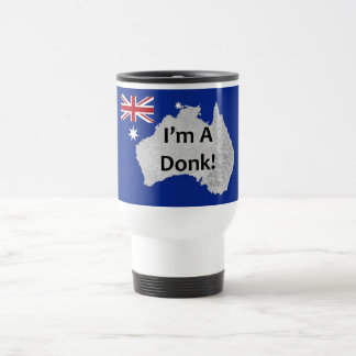 I'm a Donk Australian Logo Travel Mug