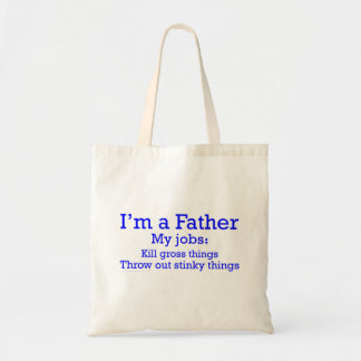 I m a Father Funny Father s Jobs for Dad Bag