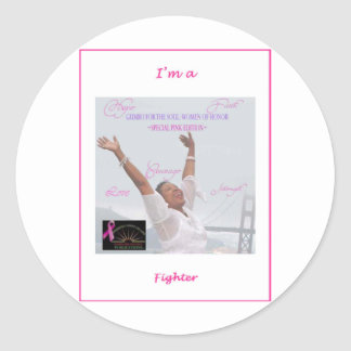 I m a Fighter Round Sticker