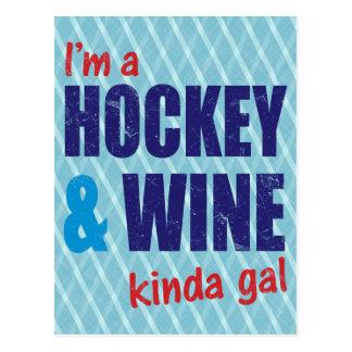 I m A Hockey Wine Kinda Gal Post Cards
