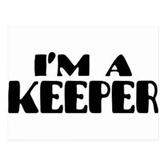 I m A Keeper Post Card