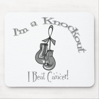I m A Knockout I Beat Brain Cancer Mouse Pad