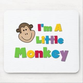 I m a Little Monkey Tshirts and Gifts Mouse Pads