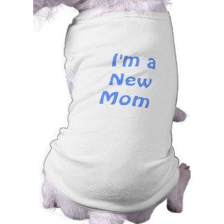 I m a New Mom Blue Pet T Shirt