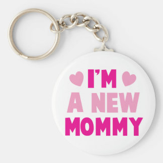 I m a NEW MOMMY Key Chain