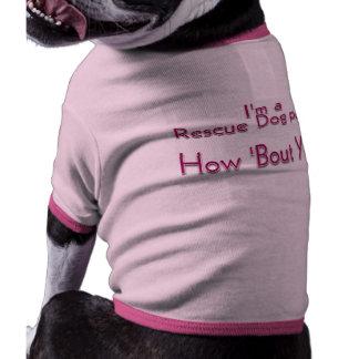I m a Rescue Dog parent Dog Shirt
