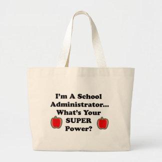 I m a School Administrator Canvas Bag