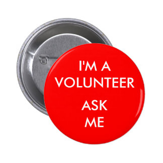 I m A Volunteer Ask Me Red Badge Event Button